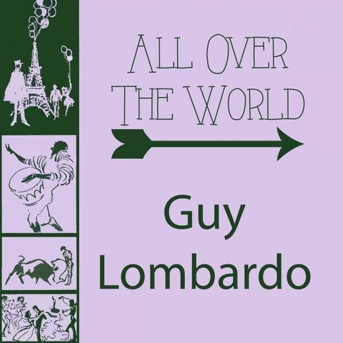 All Over The World von Guy Lombardo