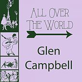 All Over The World von Glen Campbell