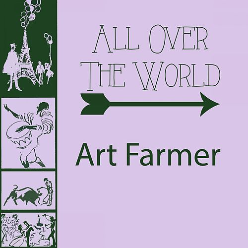 All Over The World von Art Farmer