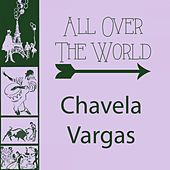 All Over The World by Chavela Vargas
