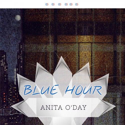 Blue Hour von Anita O'Day