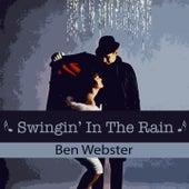 Swingin' In The Rain von Ben Webster