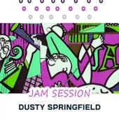 Jam Session von Dusty Springfield