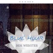 Blue Hour von Ben Webster