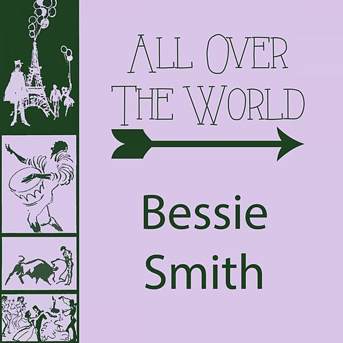 All Over The World von Bessie Smith