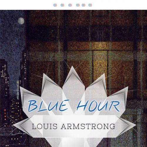 Blue Hour von Louis Armstrong
