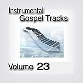Instrumental Gospel Tracks, Vol. 23 by Fruition Music Inc.