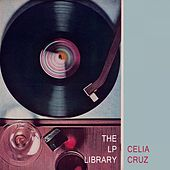 The Lp Library von Celia Cruz