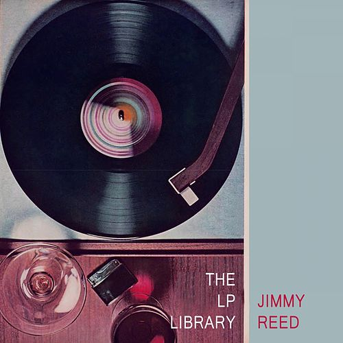 The Lp Library von Jimmy Reed