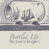 Bottled Up von The Louvin Brothers