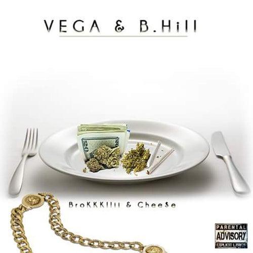 Brokkkllii & Chee$E by Vega
