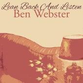 Lean Back And Listen von Ben Webster