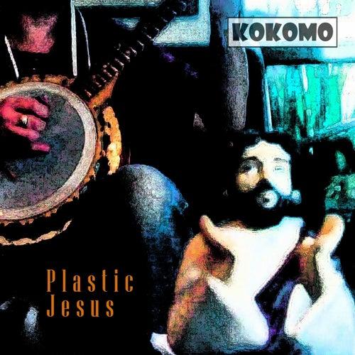 Plastic Jesus by Kokomo