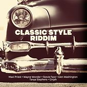 Classic Style Riddim by Various Artists