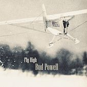 Fly High von Bud Powell