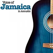 Voice of Jamaica (In Acoustic) by Various Artists