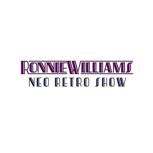 Neo Retro Show by Ronnie Williams