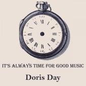 It's Always Time For Good Music von Doris Day