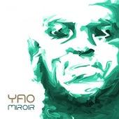 Miroir by Yao