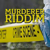 Murderer Riddim (Remastered) by Various Artists