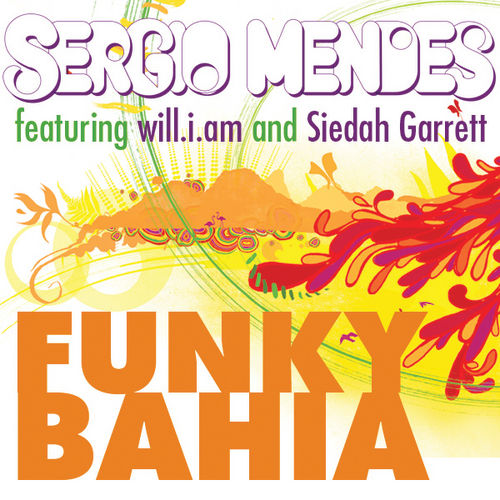 Funky Bahia by Sergio Mendes