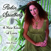 A New Kind of Love by Robin Spielberg