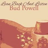 Lean Back And Listen von Bud Powell