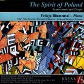 The Spirit of Poland: Szymanowski and Chopin by Felicja Blumental