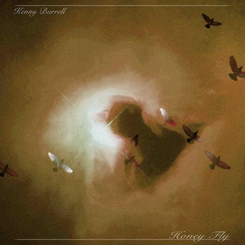 Honey Fly von Kenny Burrell
