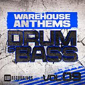 Warehouse Anthems: Drum & Bass, Vol. 9 - EP by Various Artists