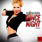 Electro Burn: Dance Night, Vol. 2 by Various Artists