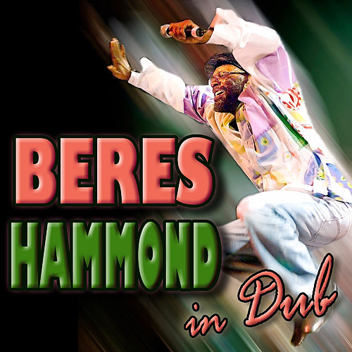 Beres Hammond : In Dub by Beres Hammond