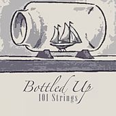 Bottled Up von 101 Strings Orchestra