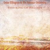 This Kind of Melody (Remastered) von Duke Ellington
