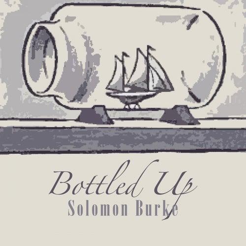 Bottled Up von Solomon Burke