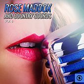 Rose Maddox and Country Sounds, Vol. 6 by Various Artists