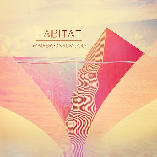 Habitat by Mai Personal Mood