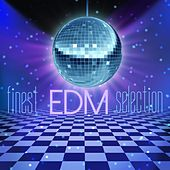 Finest EDM Selection by Various Artists
