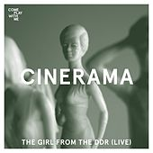 The Girl From The DDR (Live) by Cinerama