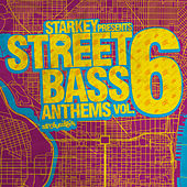 Starkey Presents Street Bass Anthems Vol. 6 von Various Artists