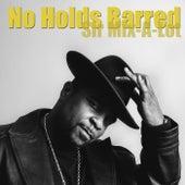 No Holds Barred von Sir Mix-A-Lot