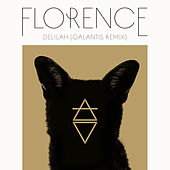 Delilah (Galantis Remix) von Florence + The Machine