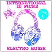 International DJ Picks - Vol. 1 - Electro House by Various Artists