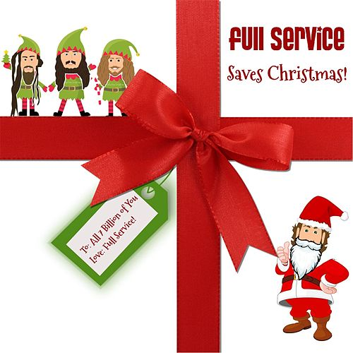 Full Service Saves Christmas (Remastered) by Full Service