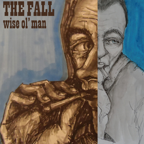 Wise Ol' Man EP by The Fall
