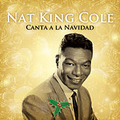 Nat King Cole Canta a la Navidad by Nat King Cole