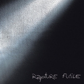 Futile by Rapture