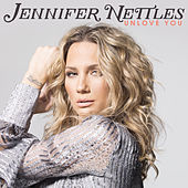 Unlove You by Jennifer Nettles