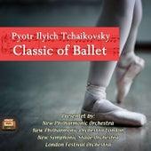 Classics of Ballet by Pjotr Iljitsch Tschaikowski