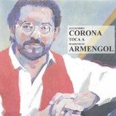 Alejandro Corona Toca a Mario Ruiz Armengol by Alejandro Corona